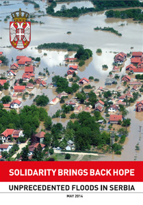 Solidarity brings back hope - Unprecedented floods in Serbia - May 2014